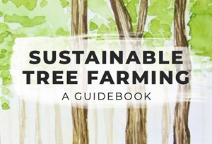 Sustainable Tree Farming: A New Guidebook for the Philippines